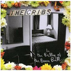 Cribs (The) - In The Belly Of The Brazen Bul (2 Lp)