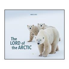 The Lord of the Artic. Ediz. bilingue