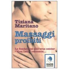 Massaggi proibiti