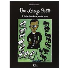 Don Lorenzo Guetti. Pecore bianche e pecore nere
