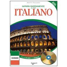 Impara rapidamente il tuo italiano. Con CD-ROM