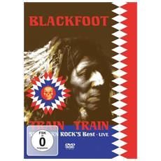 Blackfoot - Live - The Train Train. .