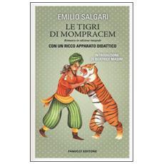 Le tigri di Mompracem. Ediz. integrale