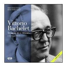 Come seme buono. La testimonianza di Vittorio Bachelet. Il pensiero, la vita, le immagini
