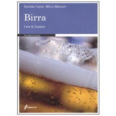 Birra. Fare & gustare