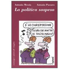 Politica sospesa (La)