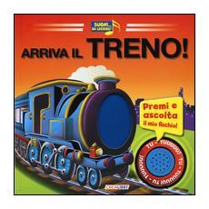 Arriva il treno! Libro sonoro