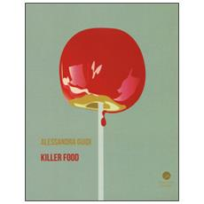 Killer food