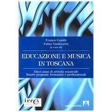 Educazione e musica in Toscana