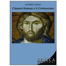 L'impero romano e il cristianesimo