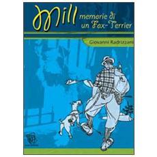 Mill. Memorie di un Fox Terrier