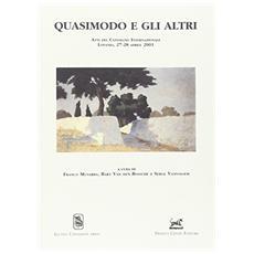 Quasimodo e gli altri. Atti del Convegno internazionale di Lovanio (27-28 aprile 2001)