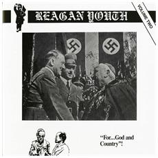 Reagan Youth - Vol 2