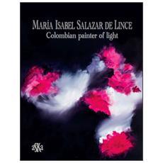 Maria Isabel Salazar de Lince. Colombian painter of light