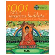 Milleuno perle di saggezza buddista. Ediz. illustrata
