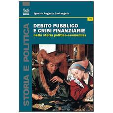 Debito pubblico e crisi finanziaria nella storia politico-economica
