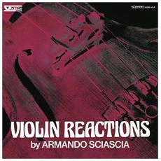 Armando Sciascia - Violin Reactions