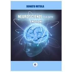 Neuroscienze per tutti. emozioni