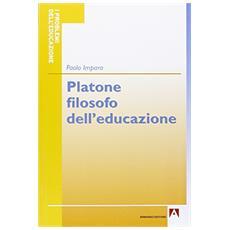 Platone filosofo dell'educazione