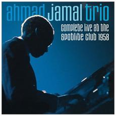 Ahmad Jamal Trio - Complete Live At The Spotlite Club 1958 (2 Cd)
