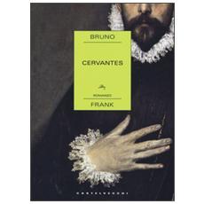 Cervantes Romanzo