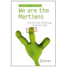 We are the martians. Connecting cosmology with biology