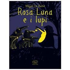 Rosa Luna e i lupi