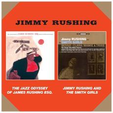 Jimmy Rushing - The Jazz Odyssey Of James Rushing Esq / Jimmy Rushing And The Smith Girls