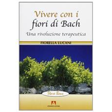 Vivere con i fiori di Bach