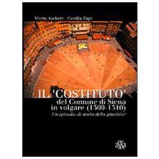 Il «costituto» del comune di Siena in volgare (1309-1310) . Un episodio di storia della giustizia?