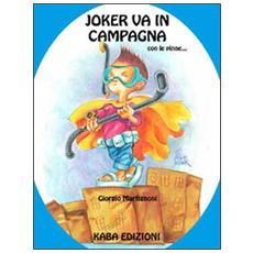 Joker va in campagna con le pinne. . .
