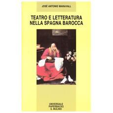 Teatro e letteratura nella Spagna barocca