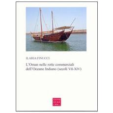 L'Oman nelle rotte commerciali dell'Oceano Indiano (secoli VII-XIV)