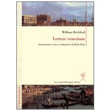Lettere veneziane. Ediz. italiana e inglese