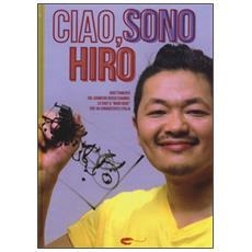 Ciao, sono Hiro