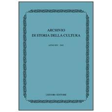 Archivio di storia della cultura. Anno XIV (2001)