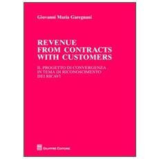 Revenue from contracts with customers. Il progetto di convergenza in tema di riconoscimento dei ricavi