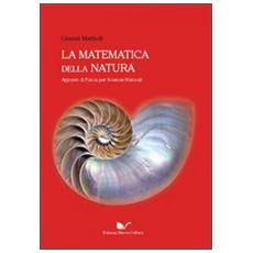 La matematica della natura. Appunti di fisica per scienze naturali