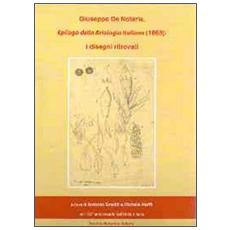 Giuseppe De Notaris. Epilogo della briologia italiana (1869) . I disegni ritrovati