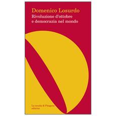 Rivoluzione d'ottobre e democrazia nel mondo