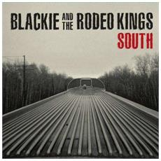Blackie And The Rodeo Kings - South