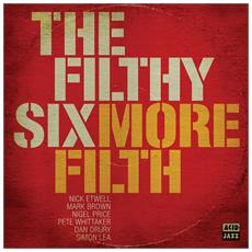 Filthy Six (The) - More Filth