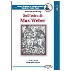 Sull'etica di Max Weber