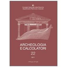 Archeologia e calcolatori (2011) . Vol. 22
