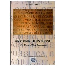 Anatomia di un sogno (La Repubblica romana)