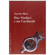 Due sindaci e un cardinale