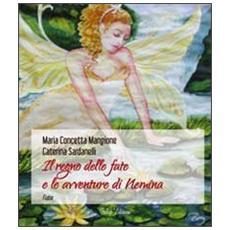 Regno delle fate e le avventure di Nemina (Il)