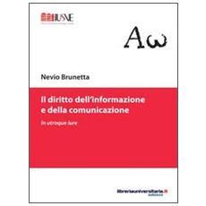 Il diritto dell'informazione e della comunicazione