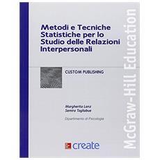 Metodi e tecniche statistiche per lo studio delle relazioni