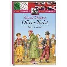 Oliver Twist (I Classici Italiano-Inglese)